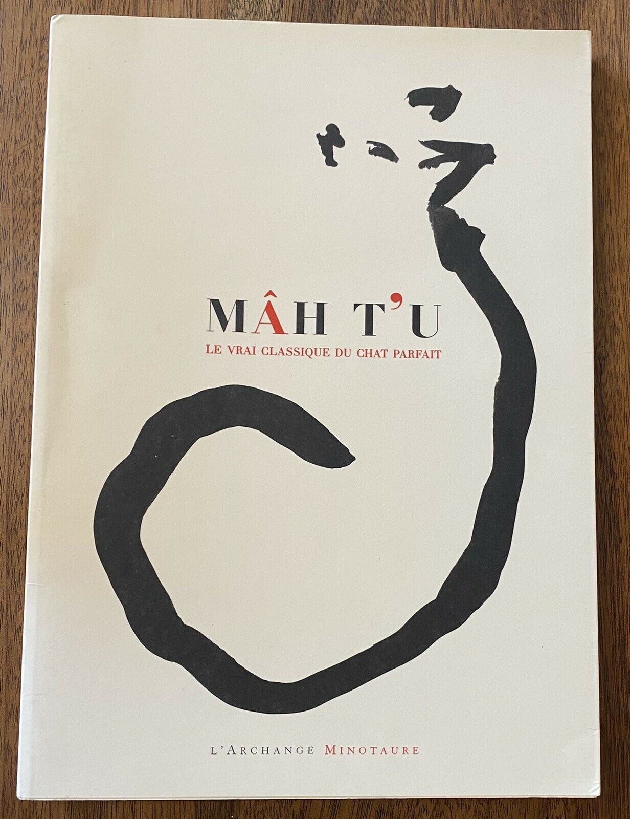 """Featured image for """"Mâh T'u le Vrai Classique du Chat Parfait / Cornu Jean-Michel"""""""